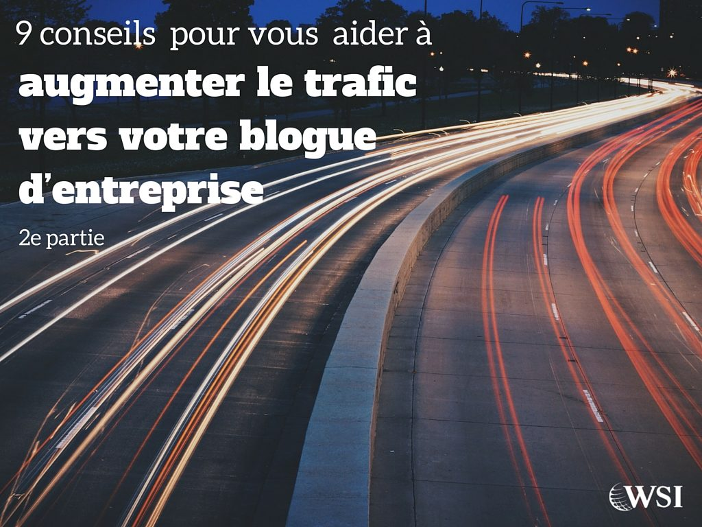 augmenter-trafic-vers-votre-blogue-2e-partie