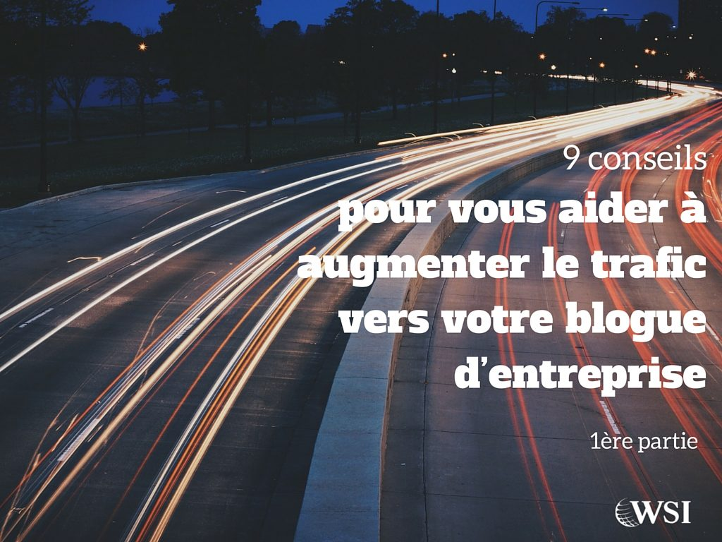 augmenter-le-traffic-vers-votre-blogue