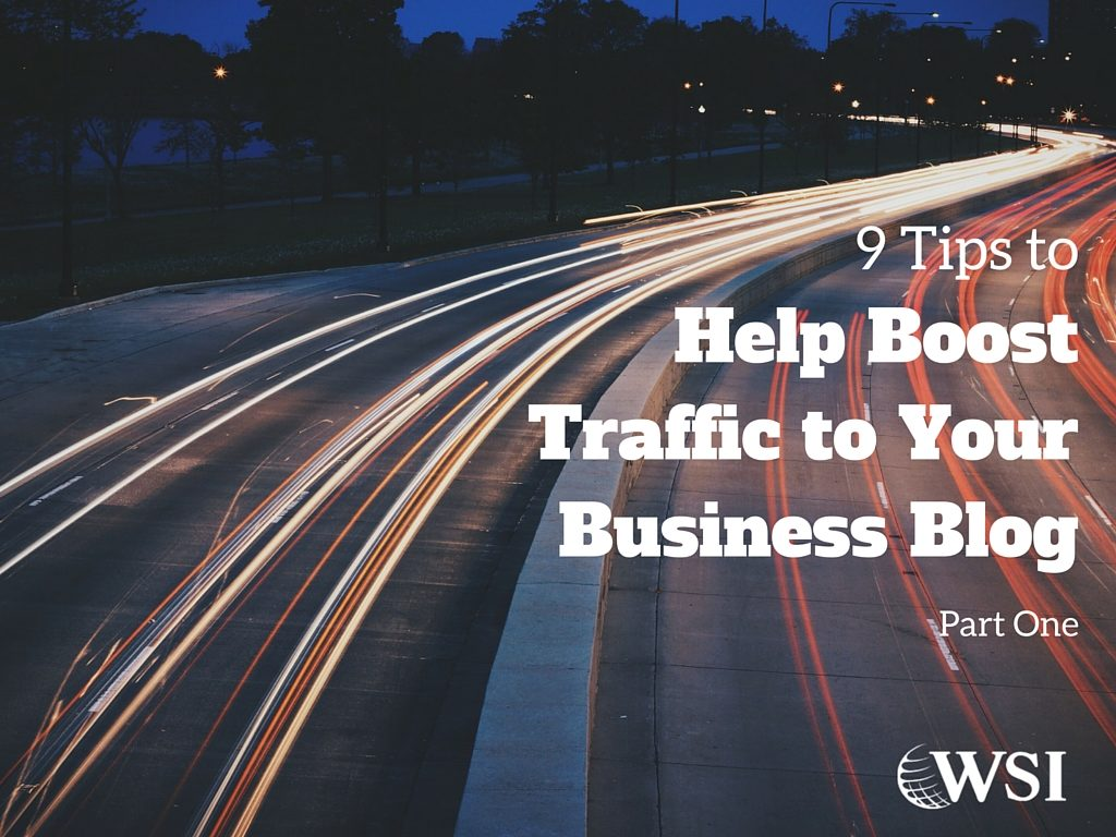 boost-traffic-to-your-business-blog-part-1
