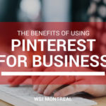 Benefits of Using Pinterest for Busiiness