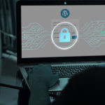 L'entretien et la sécurité WordPress : Pourquoi est-ce si important
